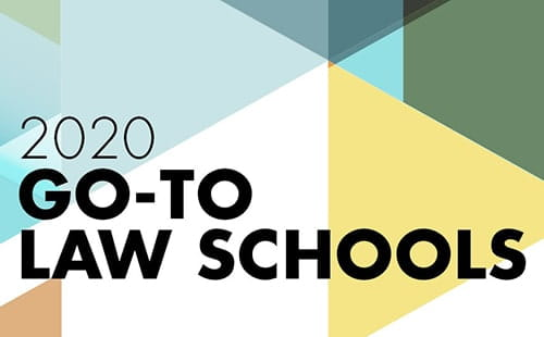 2020 Go-To Law Schools